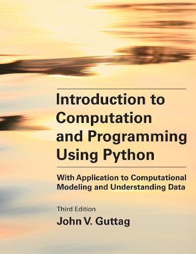 Introduction to Computation and Programming Using Python, third edition: With Application to Computational Modeling (Paperback)