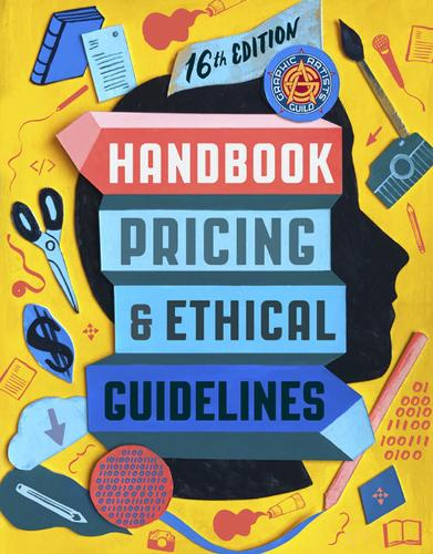 Graphic Artists Guild Handbook, 16th Edition: Pricing & Ethical Guidelines - Boston Review / Forum (Paperback)