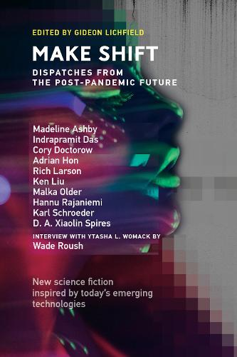 Make Shift: Dispatches from the Post-Pandemic Future (Paperback)