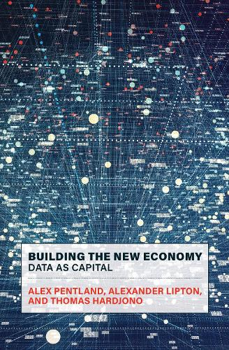 Building the New Economy: Data as Capital (Paperback)