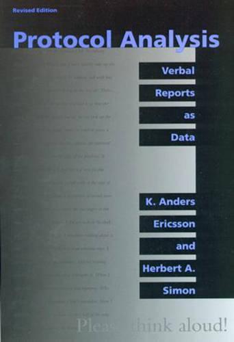 Protocol Analysis: Verbal Reports as Data - A Bradford Book (Paperback)