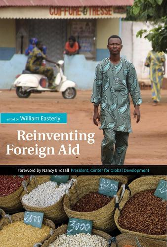 Reinventing Foreign Aid - The MIT Press (Paperback)