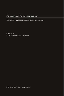 Quantum Electronics: Volume 2: Volume 2: Maser Amplifiers and Oscillators - MIT Press (Paperback)