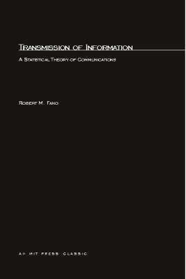 Transmission of Information: A Statistical Theory of Communication - MIT Press (Paperback)