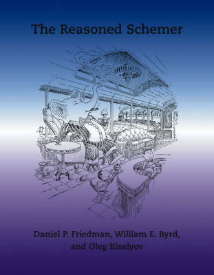 The Reasoned Schemer - The MIT Press (Paperback)