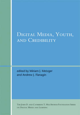 Digital Media, Youth, and Credibility (Paperback)