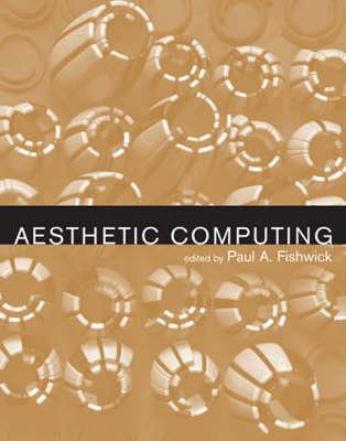 Aesthetic Computing - Leonardo Book Series (Paperback)
