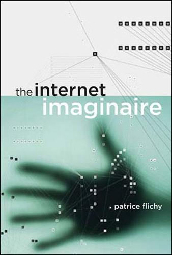 The Internet Imaginaire - The MIT Press (Paperback)