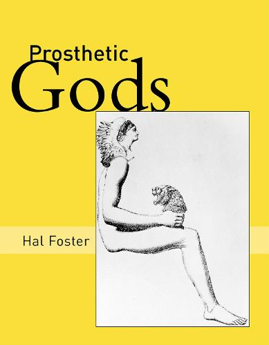 Prosthetic Gods - October Books (Paperback)