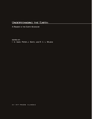 Understanding The Earth: A Reader in the Earth Sciences - MIT Press (Paperback)