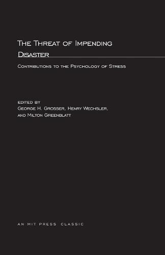 The Threat Of Impending Disaster - MIT Press (Paperback)