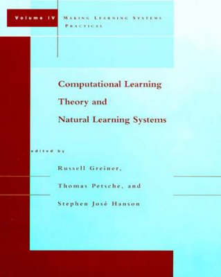 Computational Learning Theory and Natural Learning Systems: Making Learning Systems Practical - Computational Learning Theory and Natural Learning Systems (Paperback)