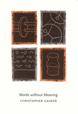 Words without Meaning - Contemporary Philosophical Monographs (Paperback)