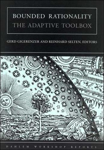 Bounded Rationality: The Adaptive Toolbox - Dahlem Workshop Reports (Paperback)