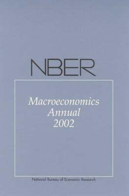 NBER Macroeconomics Annual 2002 - NBER Macroeconomics Annual series (Paperback)