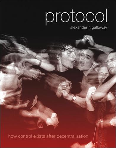 Protocol: How Control Exists after Decentralization - Leonardo (Paperback)