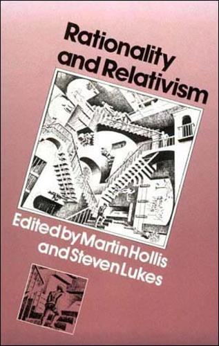 Rationality and Relativism - The MIT Press (Paperback)