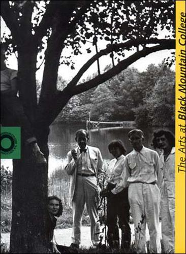 The Arts at Black Mountain College - The MIT Press (Paperback)