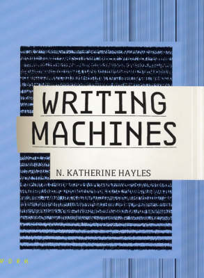 Writing Machines - Mediaworks Pamphlets (Paperback)