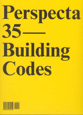 """Perspecta 35 """"Building Codes"""": The Yale Architectural Journal - Perspecta (Paperback)"""
