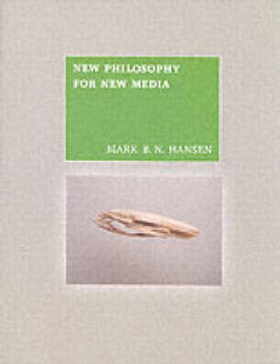 New Philosophy for New Media - The MIT Press (Paperback)