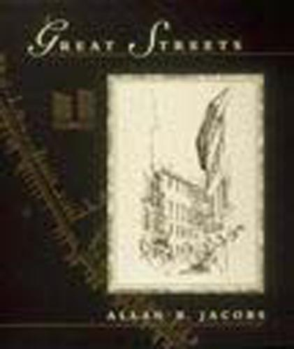 Great Streets - The MIT Press (Paperback)