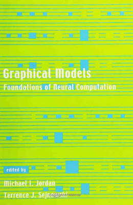 Graphical Models: Foundations of Neural Computation - Computational Neuroscience Series (Paperback)