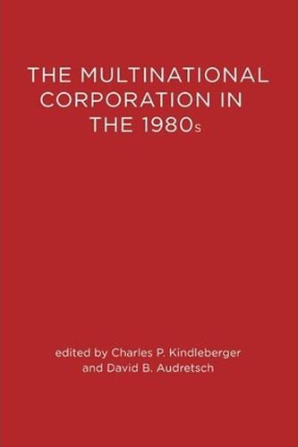 The Multinational Corporation in the 1980s - The Multinational Corporation in the 1980s (Paperback)