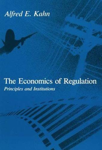 The Economics of Regulation: Principles and Institutions - The MIT Press (Paperback)