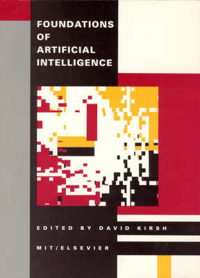 Foundations Of Artificial Intelligence - Special Issues of <i>Artificial Intelligence</i> (Paperback)