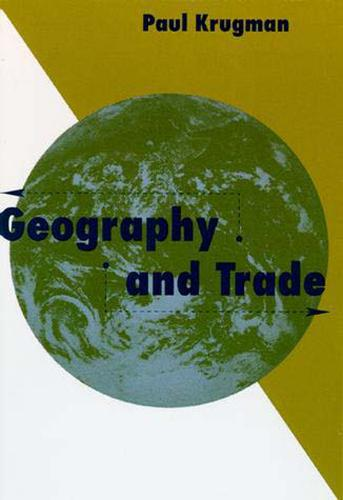 Geography and Trade - Gaston Eyskens Lectures (Paperback)