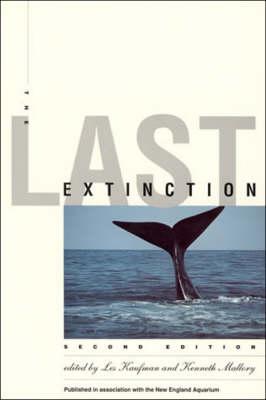 The Last Extinction - The MIT Press (Paperback)