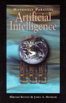 Massively Parallel Artificial Intelligence - American Association for Artificial Intelligence (Paperback)