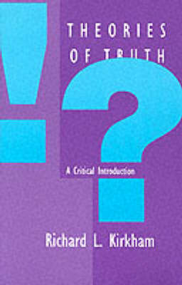 Theories of Truth: A Critical Introduction - A Bradford Book (Paperback)