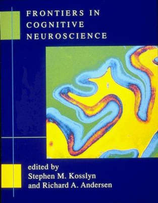 Frontiers in Cognitive Neuroscience - A Bradford Book (Paperback)