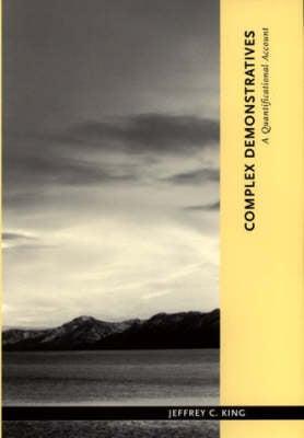 Complex Demonstratives: A Quantificational Account - Contemporary Philosophical Monographs (Paperback)