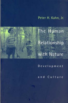 The Human Relationship with Nature: Development and Culture - The MIT Press (Paperback)