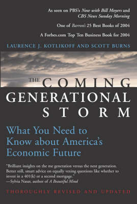 The Coming Generational Storm: What You Need to Know about America's Economic Future - The MIT Press (Paperback)