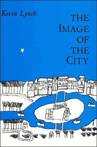 The Image of the City - Harvard-MIT Joint Center for Urban Studies Series (Paperback)