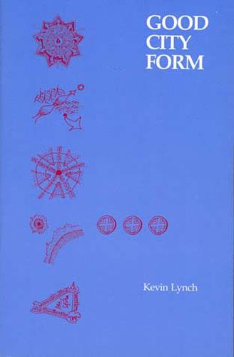 Good City Form - The MIT Press (Paperback)