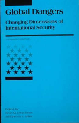 Global Dangers: Changing Dimensions of International Security (Paperback)