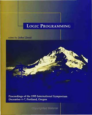 Logic Programming: The 1995 International Symposium - Logic Programming (Paperback)