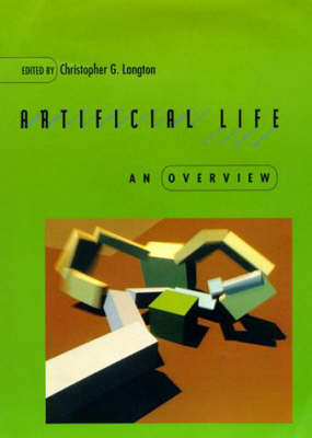 Artificial Life: An Overview - Complex Adaptive Systems (Paperback)