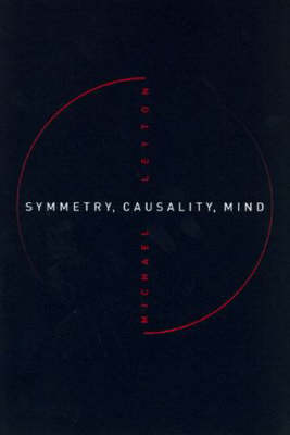 Symmetry, Causality, Mind - A Bradford Book (Paperback)