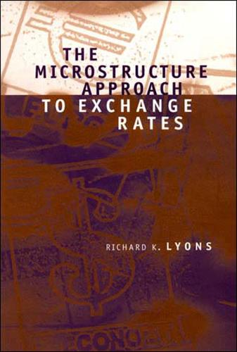 The Microstructure Approach to Exchange Rates (Paperback)