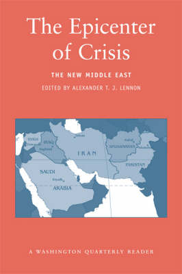 The Epicenter of Crisis: The New Middle East (Paperback)