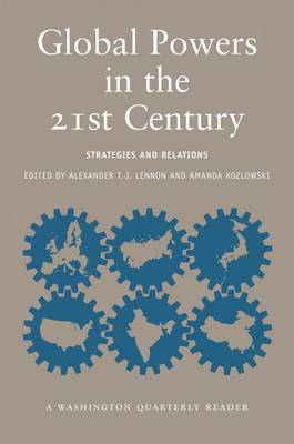 Global Powers in the 21st Century: Strategies and Relations (Paperback)