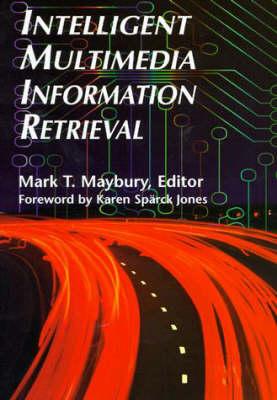 Intelligent Multimedia Information Retrieval (Paperback)