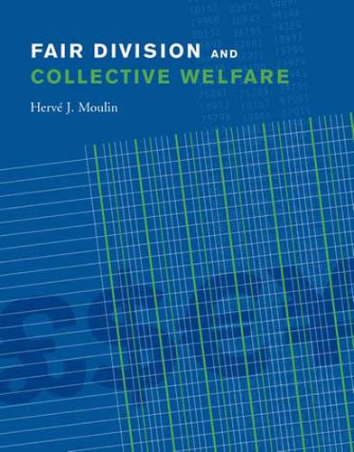 Fair Division and Collective Welfare - The MIT Press (Paperback)
