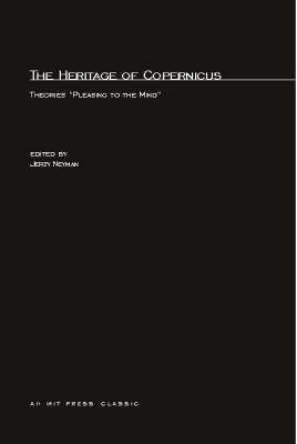 """The Heritage Copernicus: Theories """"Pleasing to the Mind"""" - MIT Press (Paperback)"""